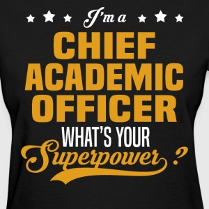 Chief Academic Officer - Women's T-Shirt