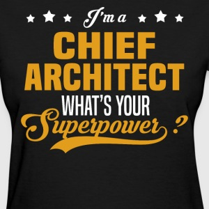 Chief Architect - Women's T-Shirt