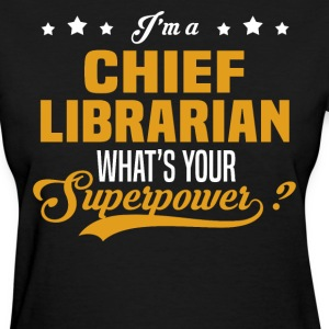 Chief Librarian - Women's T-Shirt