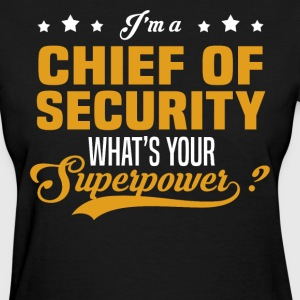 Chief of Security - Women's T-Shirt