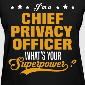 Chief Privacy Officer - Women's T-Shirt