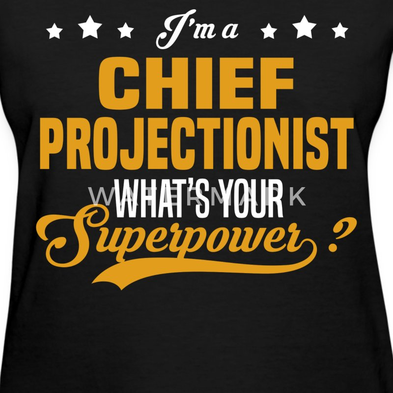 Chief Projectionist - Women's T-Shirt