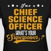 Chief Science Officer - Women's T-Shirt