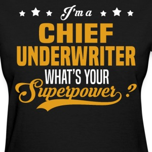 Chief Underwriter - Women's T-Shirt