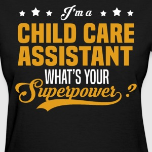 Child Care Assistant - Women's T-Shirt