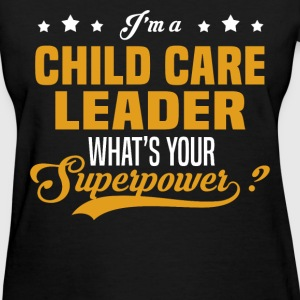 Child Care Leader - Women's T-Shirt