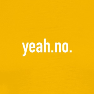 yeah.no. - Men's Premium T-Shirt
