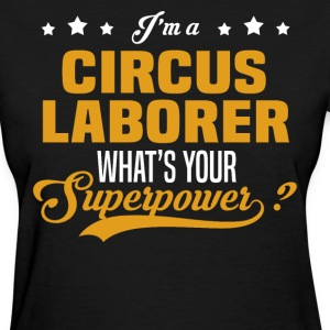 Circus Laborer - Women's T-Shirt