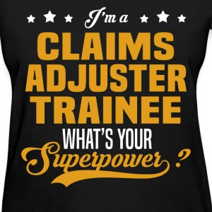 Claims Adjuster Trainee - Women's T-Shirt