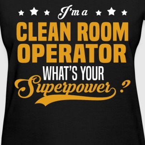 Clean Room Operator - Women's T-Shirt