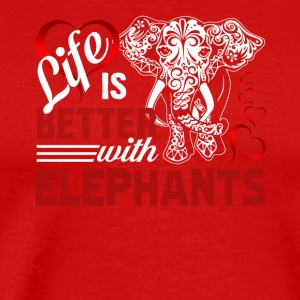 Life Is Better With Elephants Tee Shirt - Men's Premium T-Shirt
