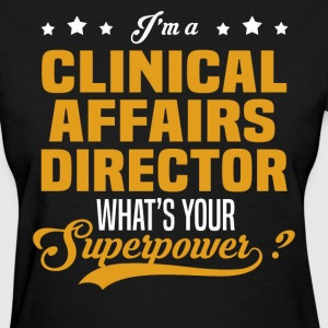 Clinical Affairs Director - Women's T-Shirt