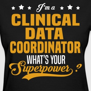 Clinical Data Coordinator - Women's T-Shirt