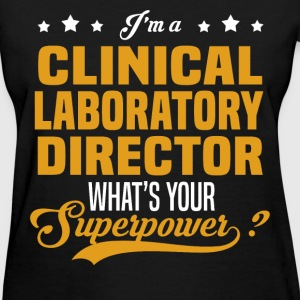 Clinical Laboratory Director - Women's T-Shirt