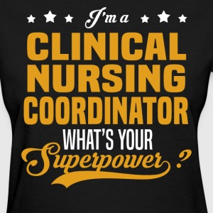 Clinical Nursing Coordinator - Women's T-Shirt