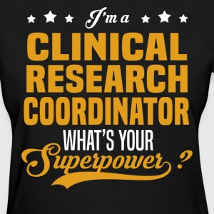Clinical Research Coordinator - Women's T-Shirt