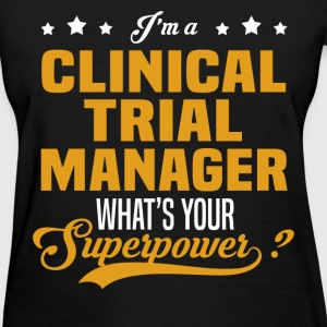 Clinical Trial Manager - Women's T-Shirt