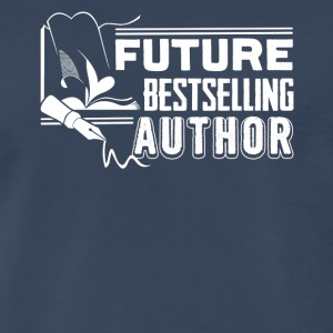 Future Best selling Author - Writer Tee - Men's Premium T-Shirt