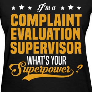 Complaint Evaluation Supervisor - Women's T-Shirt