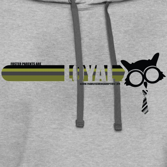 Loyal Foster Parent Hoodie - Unisex