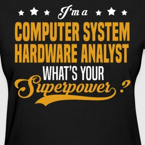 Computer System Hardware Analyst - Women's T-Shirt