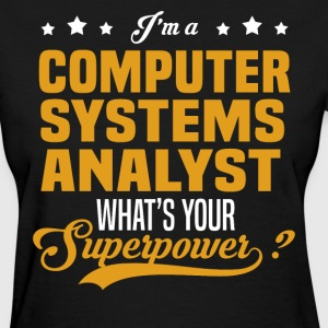 Computer Systems Analyst - Women's T-Shirt