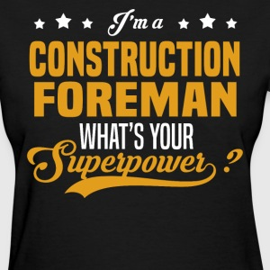 Construction Foreman - Women's T-Shirt