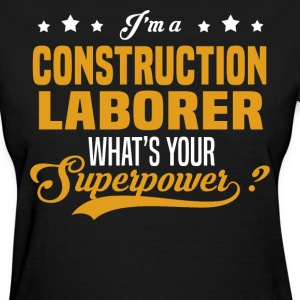 Construction Laborer - Women's T-Shirt