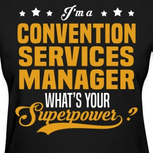 Convention Services Manager - Women's T-Shirt
