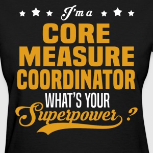 Core Measure Coordinator - Women's T-Shirt