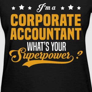 Corporate Accountant - Women's T-Shirt