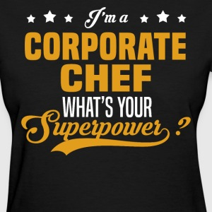 Corporate Chef - Women's T-Shirt