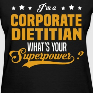 Corporate Dietitian - Women's T-Shirt