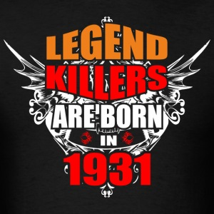 Legend Killers are Born in 1931 - Men's T-Shirt