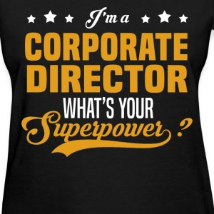 Corporate Director - Women's T-Shirt