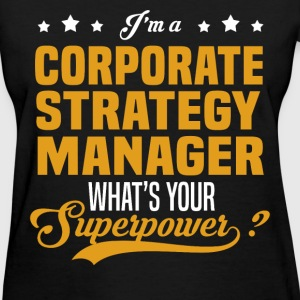 Corporate Strategy Manager - Women's T-Shirt