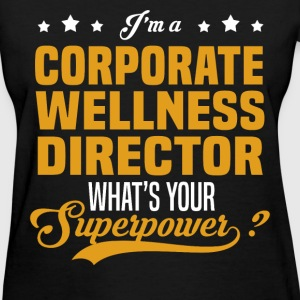 Corporate Wellness Director - Women's T-Shirt