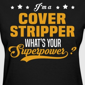 Cover Stripper - Women's T-Shirt