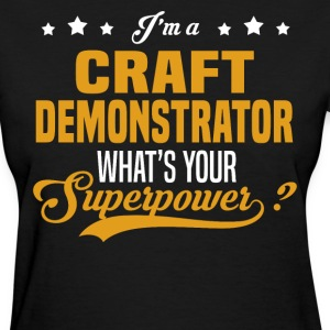 Craft Demonstrator - Women's T-Shirt