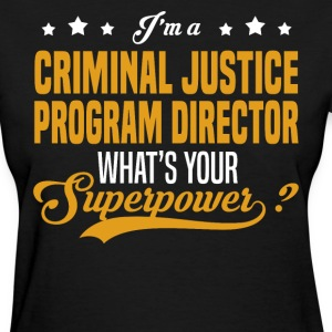Criminal Justice Program Director - Women's T-Shirt