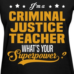 Criminal Justice Teacher - Women's T-Shirt