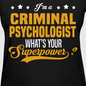 Criminal Psychologist - Women's T-Shirt