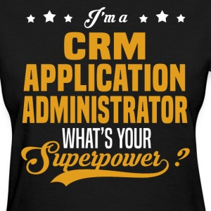 CRM Application Administrator - Women's T-Shirt