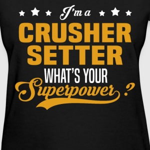Crusher Setter - Women's T-Shirt