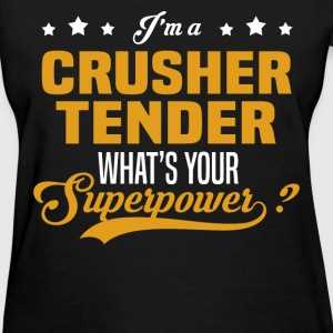Crusher Tender - Women's T-Shirt