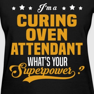 Curing Oven Attendant - Women's T-Shirt