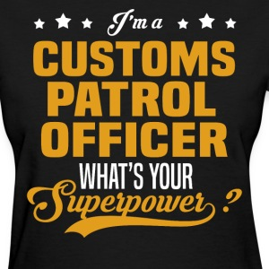 Customs Patrol Officer - Women's T-Shirt