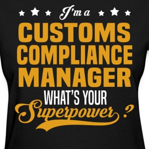 Customs Compliance Manager - Women's T-Shirt