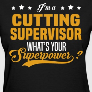 Cutting Supervisor - Women's T-Shirt