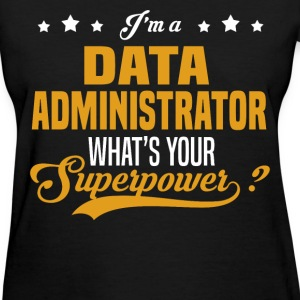 Data Administrator - Women's T-Shirt